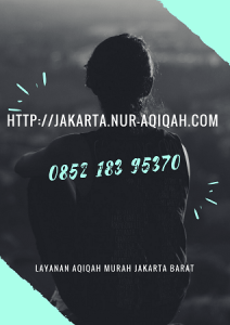 Jasa Layanan Aqiqah Murah di Jakarta Barat terbaik