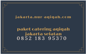 catering akikah jakarta selatan