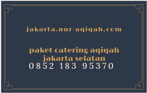 paket catering aqiqah jakarta barat