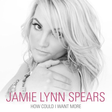 "Jamie Lynn Spears' ""How Could I Want More"" is a brilliant country ballad that will intrigue the listener. (Album cover property of Sweet Jamie Music, Inc.)"