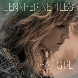 Jennifer Nettles That Girl CD Cover
