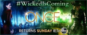 """Wicked"" arrives on ""Once Upon A Time"""