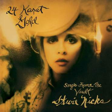 Stevie Nicks 24 Karat Gold Songs from the Vault best album of 2014