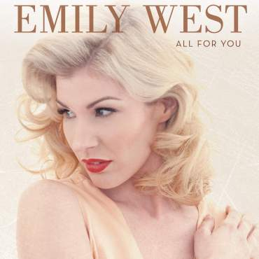 Emily West All For You