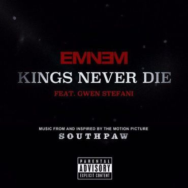 "One of the hottest singles from the ""Southpaw"" soundtrack is Eminem & Gwen Stefani's ""Kings Never Die."" (Album cover property of Interscope Records & Shady Records)"
