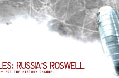 The UFO Files: Russias' Roswell (History Channel)