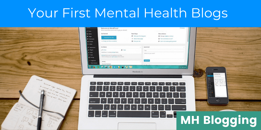 """Laptop screen open on WordPress dashboard with text reading """"your first mental health blogs."""""""