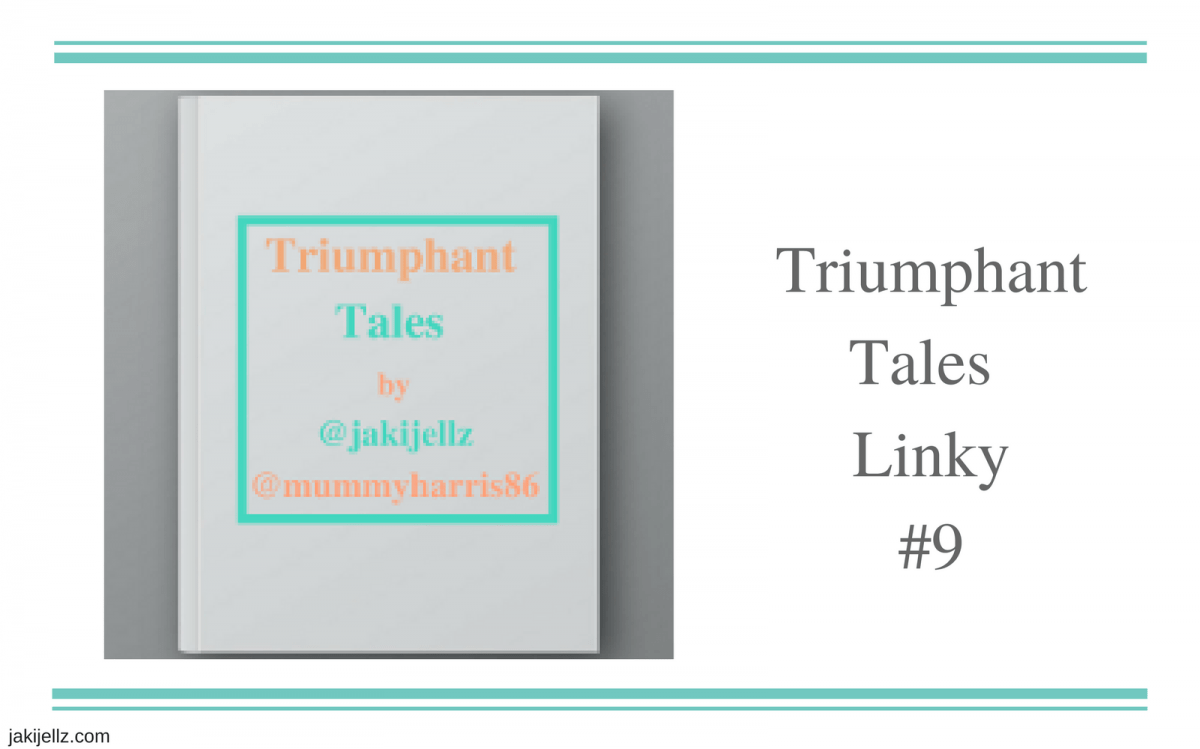 Triumphant Tales Linky #9
