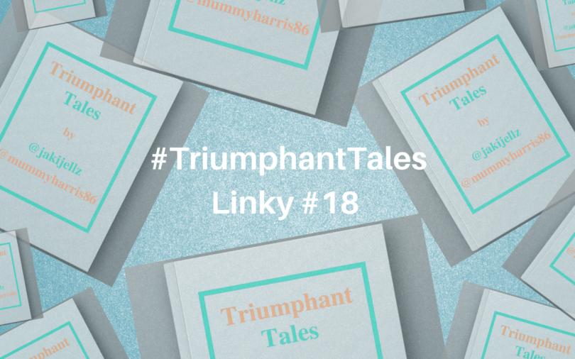 #TriumphantTalesLinky #18