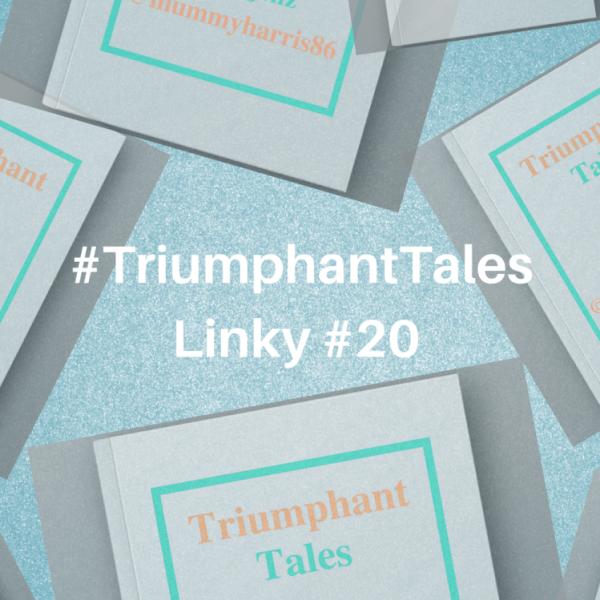 #TriumphantTalesLinky #20