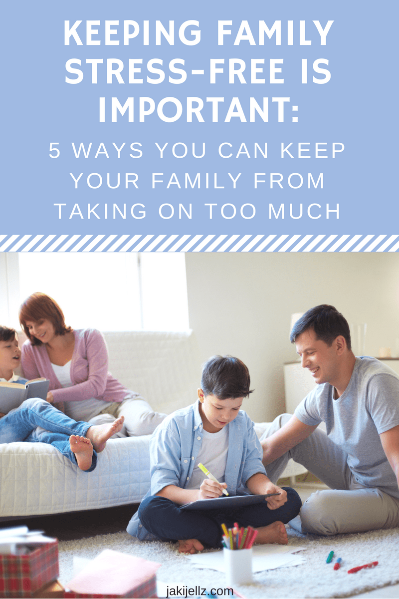 KEEPING FAMILY STRESS-FREE
