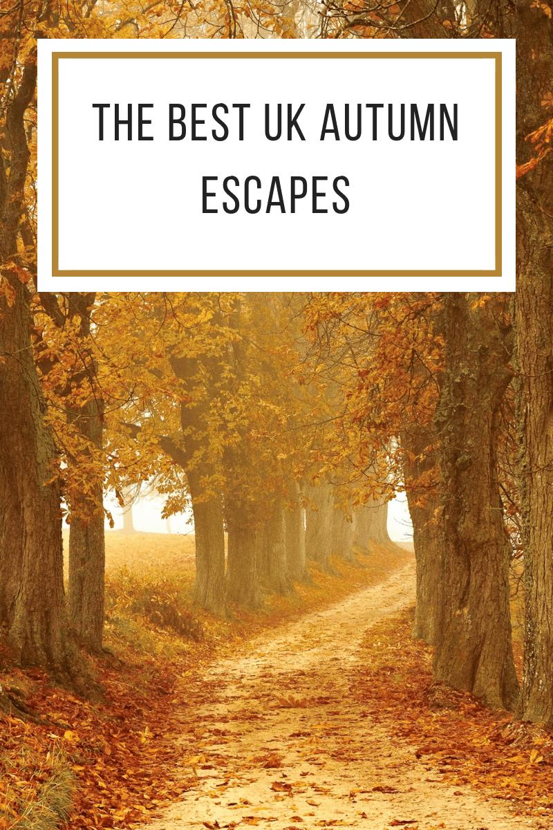 The Best UK Autumn Escapes