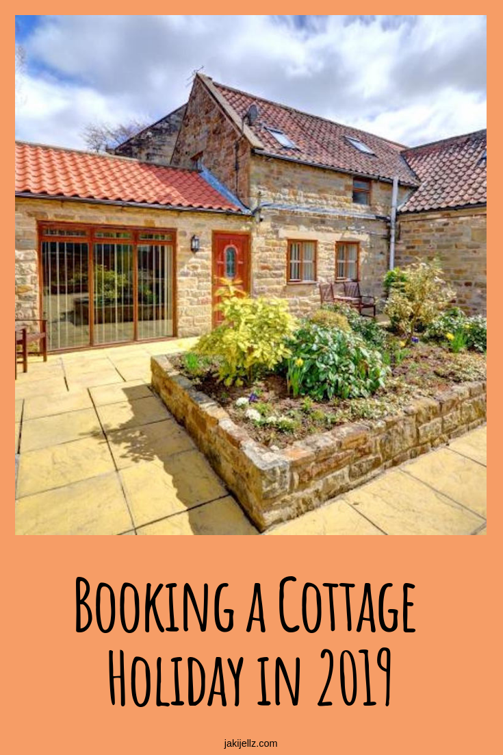 Booking a Cottage Holiday in 2019