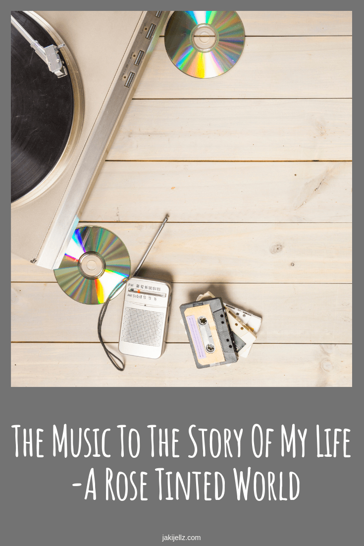 Music To The Story Of My Life - A Rose Tinted World
