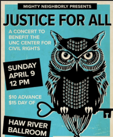 "Mighty Neighborly Presents ""Justice for All: A Concert to Benefit the UNC Center for Civil Rights"""