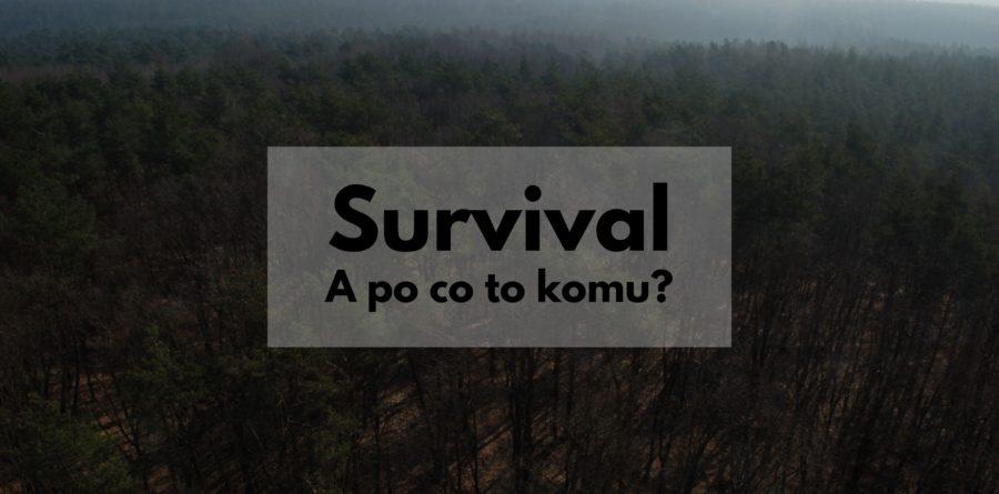 Jak przetrwać - co to jest survival