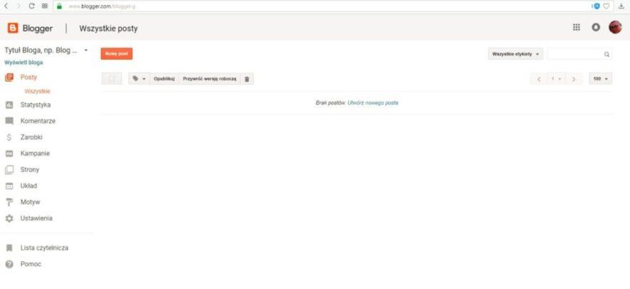jak założyć bloga na blogspot - panel administracyjny po utworzeniu bloga