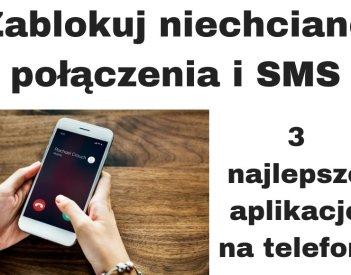 Jak zablokować numer telefonu i niechciane SMS-y?