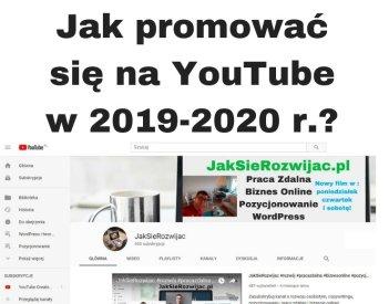 Jak promować film i kanał na YouTube w 2020 i 2021 roku?