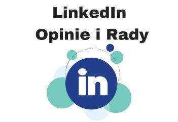 Co to jest LinkedIn Opinie i rady jak promować firmę