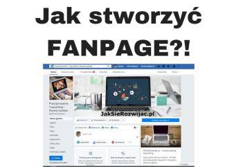 Jak stworzyć Fanpage na FB w 1 minutę