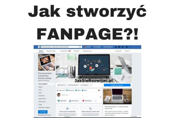 Jak stworzyć Fanpage na FB w 1 minutę?