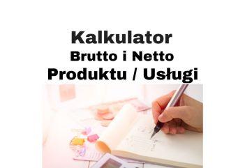 Kalkulator brutto netto VAT produktu usługi