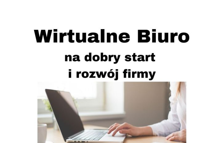 Wirtualne biuro - kompleksowa obsługa firm pod prestiżowym adresem