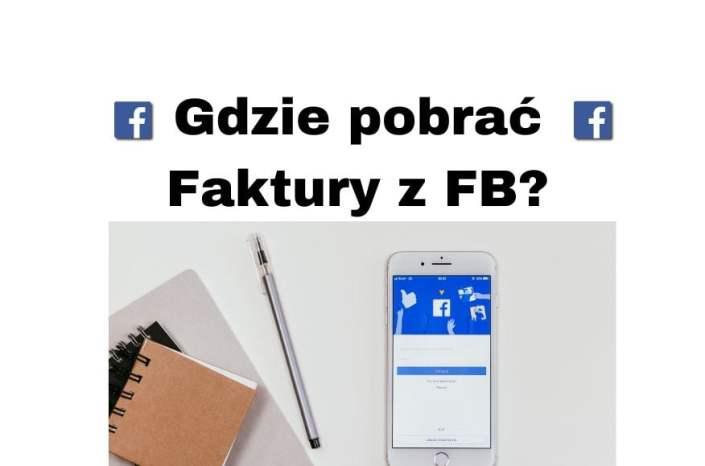 Jak pobrać faktury z Facebooka w menadżerze reklam