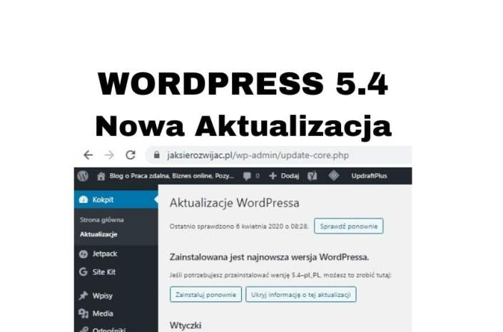 Aktualizacja WordPress 5.4 - jak i co daje? Z kursu WordPressa 2020