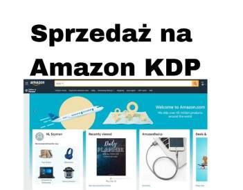 Czy można sprzedawać na Amazon e-booki i produkty wirtualne bez firmy?