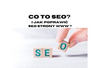 Co to SEO I jak poprawić SEO naszej strony WWW w Google