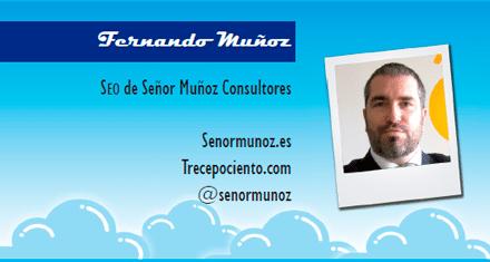 El perfil emprendedor de: Fernando Muñoz, senormunoz.es