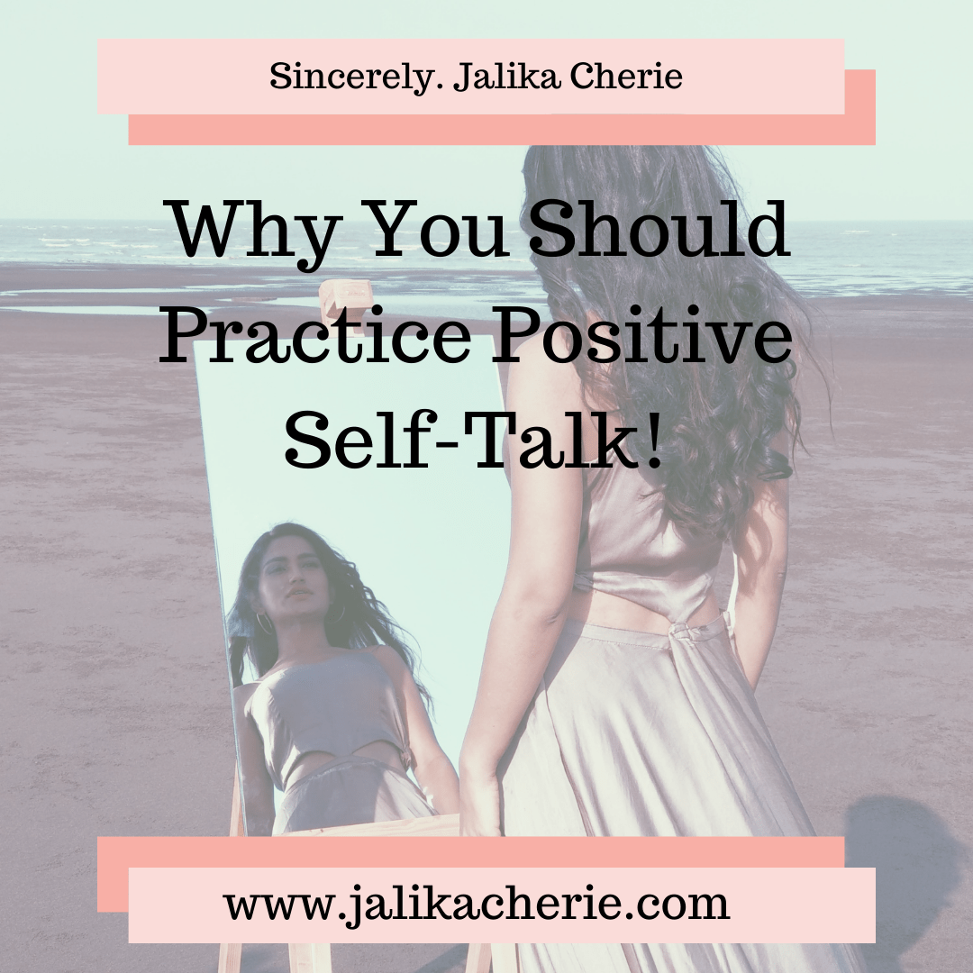 Why You Should Practice Positive Self-Talk!