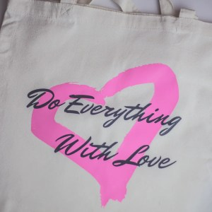 Do Everything With Love Tote Bag