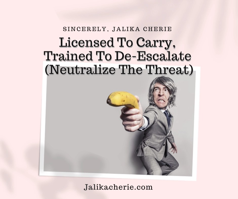 Read more about the article Licensed To Carry, Trained To De-Escalate