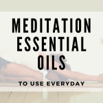 Meditation Essential Oils