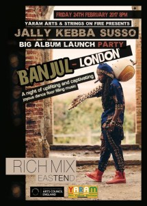 Album launch party for Banjul-London by Gambian kora player Jally Kebba Susso on 24 February 2017 at Rich Mix in London