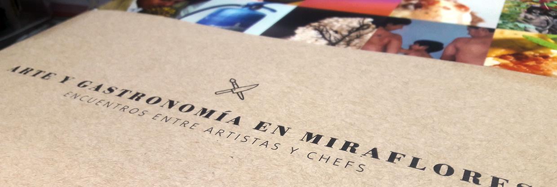 Arte y Gastronomía en Miraflores, libro que reúne la experiencia del proceso creativo de los artistas y los chefs