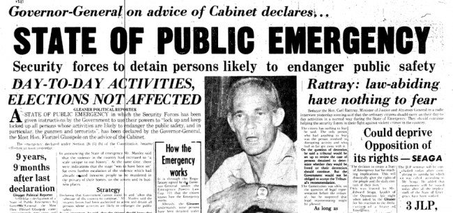 The headline on the front page of The Sunday Gleaner, June 20, 1976, concerning the declaration of the state of emergency.