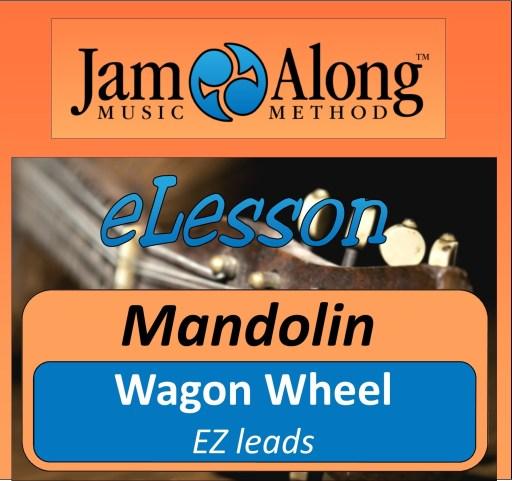 Wagon Wheel - EZ lead for Mandolin