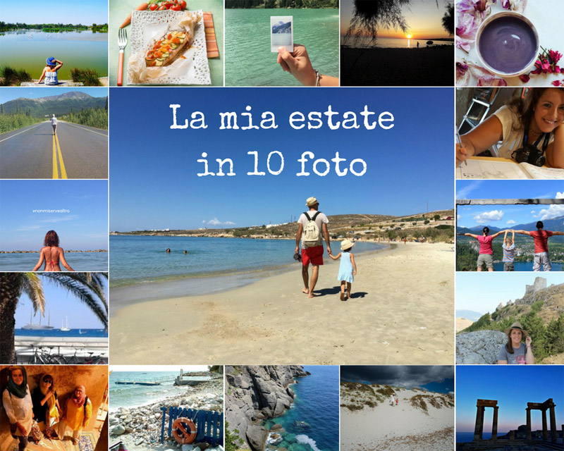La mia estate 2017 in 10 scatti