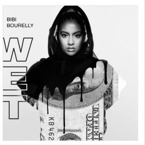"Listen To Bibi Bourelly New Song Titled as ""Wet"""