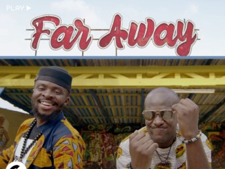DJ Henry X – Far Away Ft. Fuse ODG