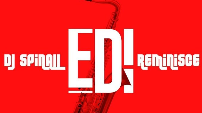 DJ Spinall ft. Reminisce – Edi