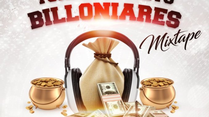 MIXTAPE: DJ Tonioly – Billionaires Mix