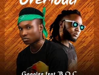 Gagalee Ft. B.O.C - Overload