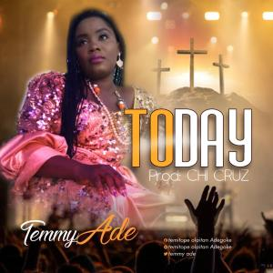 Temmy Ade - Today