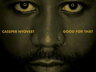 Cassper Nyovest – Good For That
