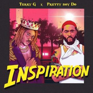 Terry G & PrettyBoy Do – Inspiration